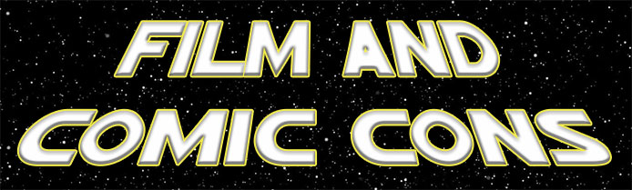 Film and Comic Cons for March 2019